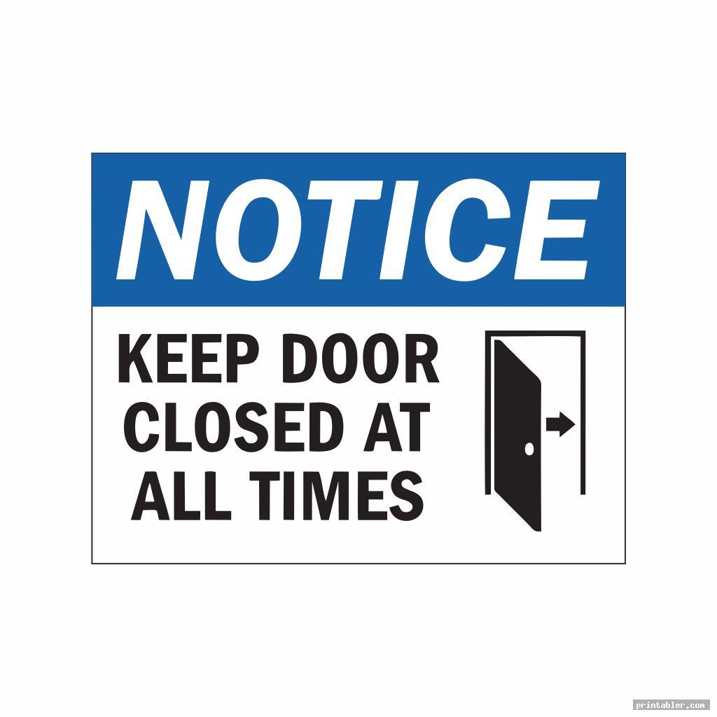 image regarding Keep Door Closed Sign Printable known as Be sure to Conclude the Doorway Indication Printable -