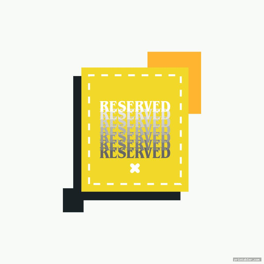 cool reserved sign printable