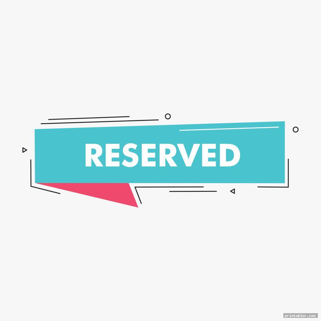 reserved sign printable image free
