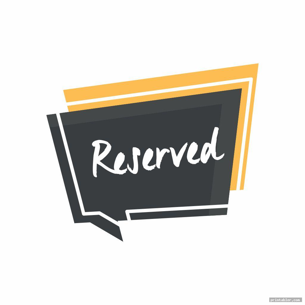 simple reserved sign printable