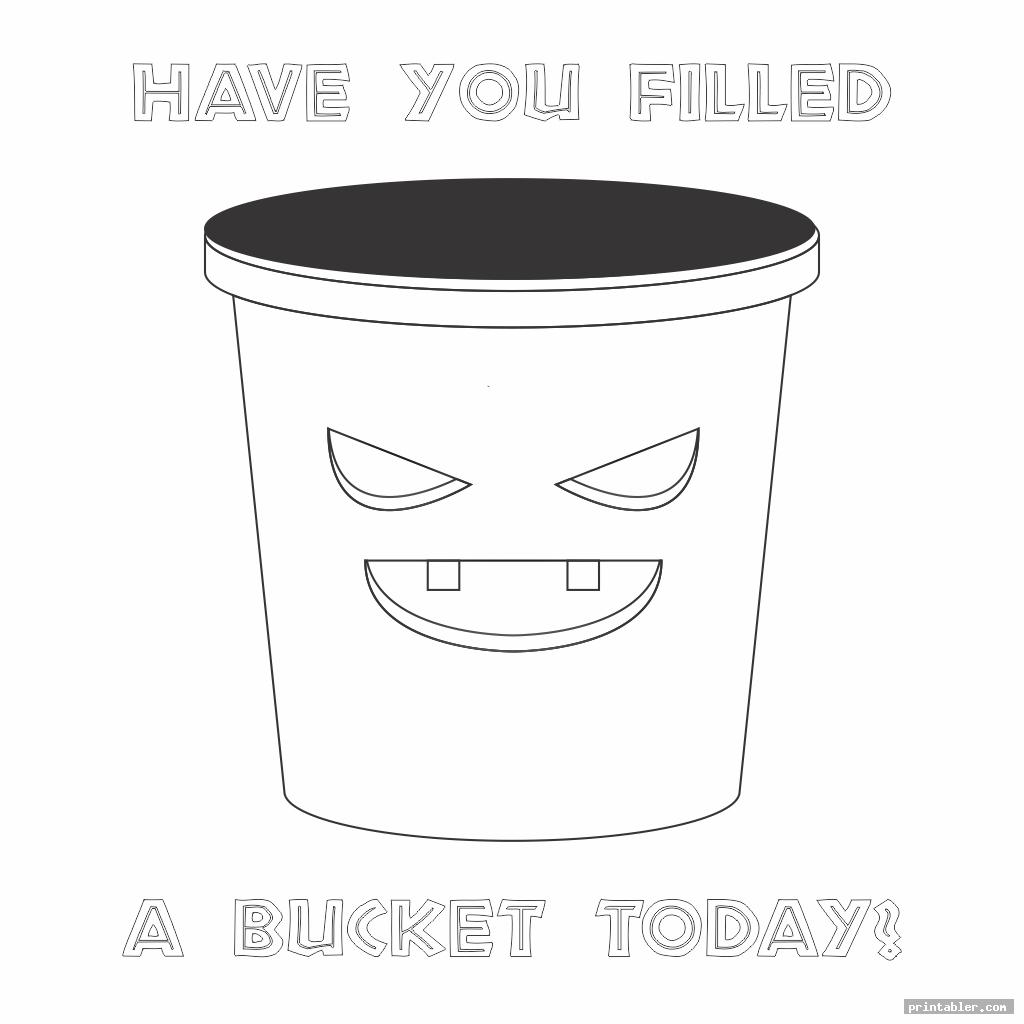 scary have you filled a bucket today coloring page printable