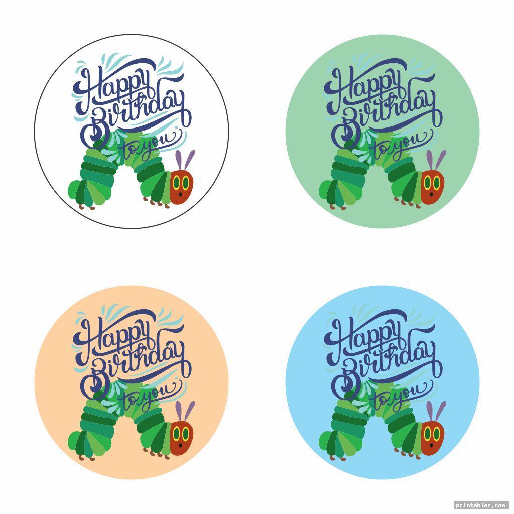 cake toppers very hungry caterpillar birthday printables