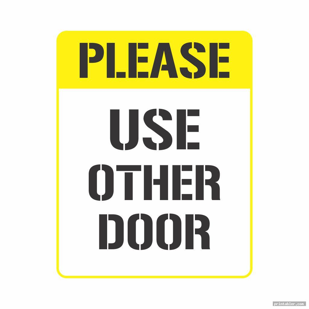 photo about Please Use Other Door Sign Printable named Cost-free Printable Photos - Web page 2 -