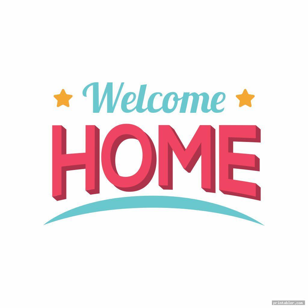cool welcome home sign printable
