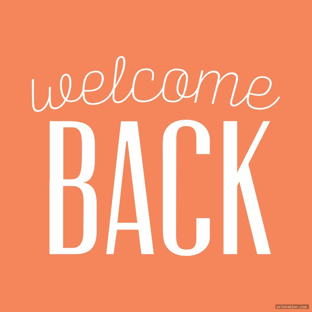 simple welcome back sign printable