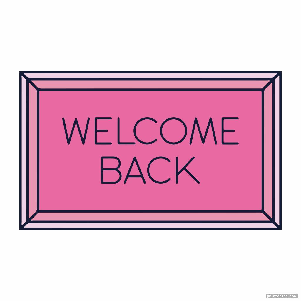 welcome back sign printable for use