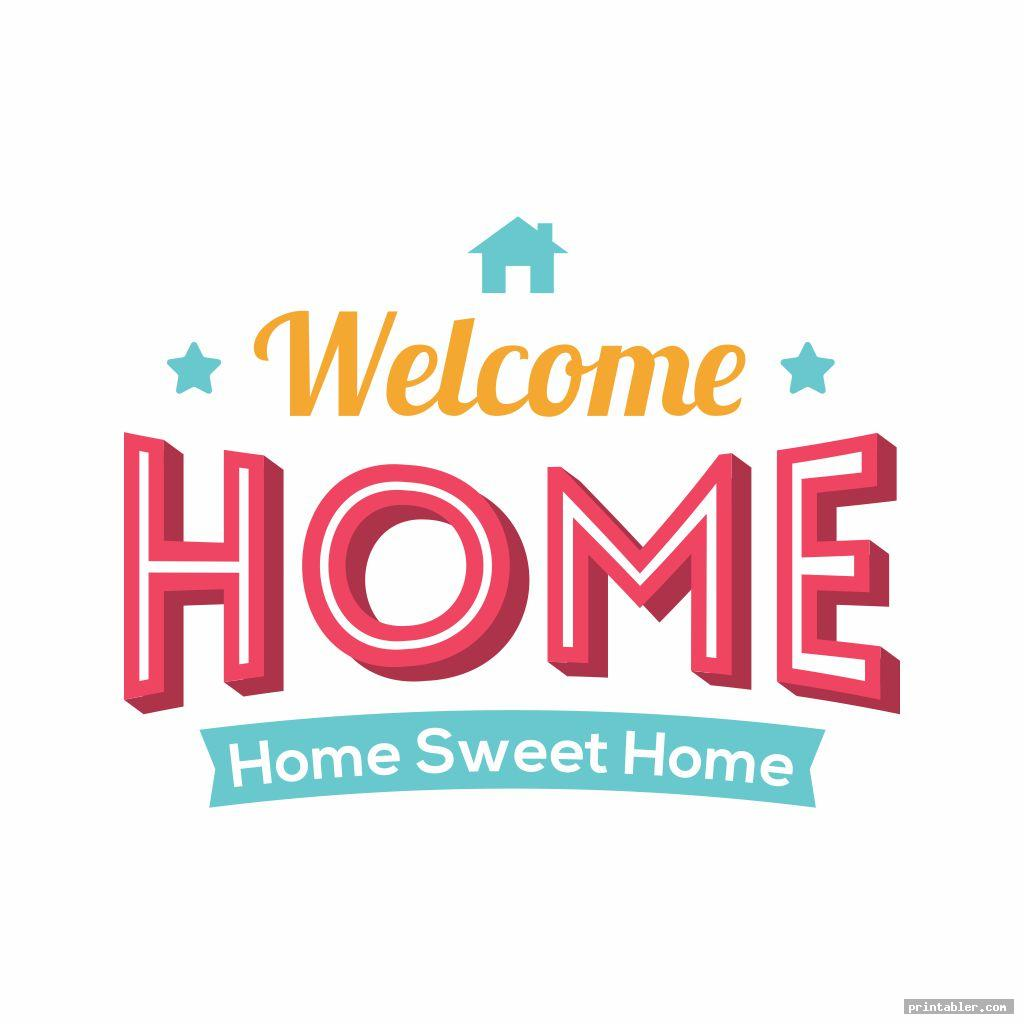 Welcome Home Sign Printable